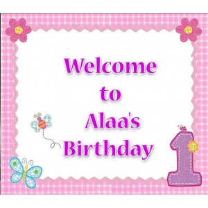 First Birthday Girl Welcome Sign